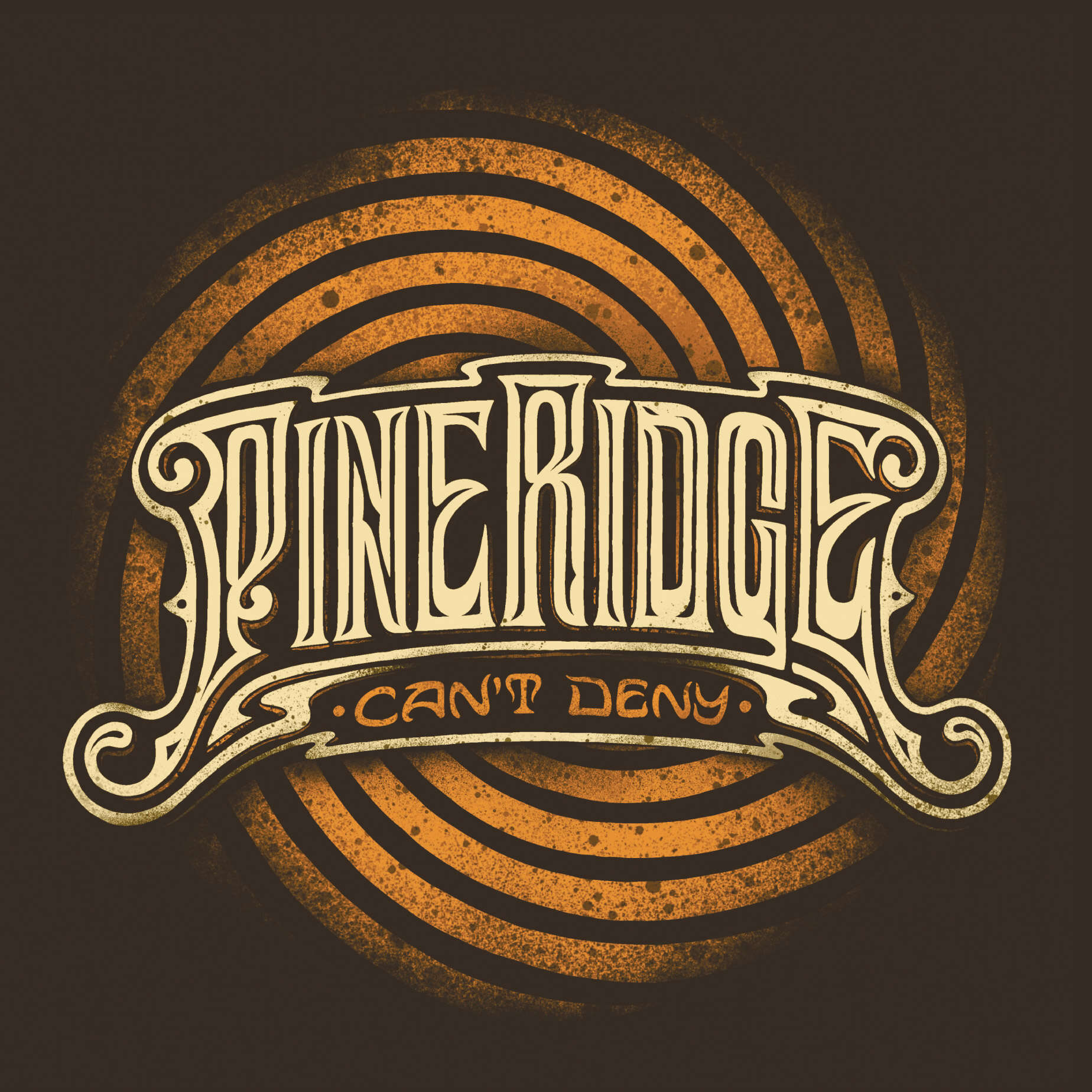 Can't Deny PINE RIDGE album cover